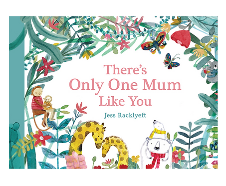 There's Only One Mum Like You (Hard Cover)