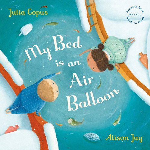 My Bed is an Air Balloon (Hardcover)