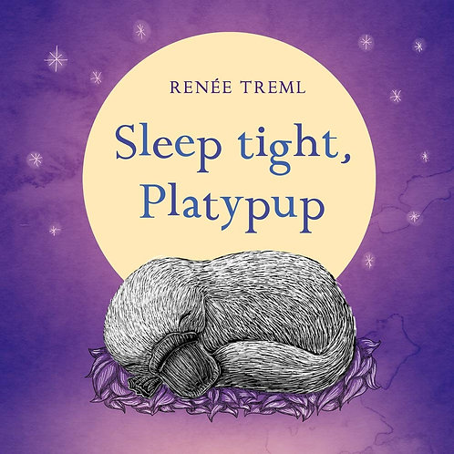 Sleep Tight, Platypup (Hardcover)