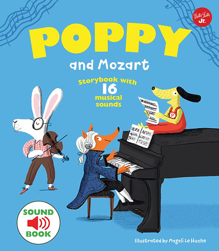 Poppy and Mozart: With 16 musical sounds! (Hardcover)