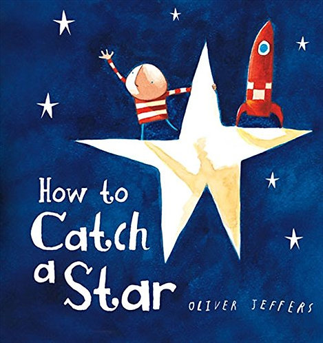 How To Catch A Star (Board Book)