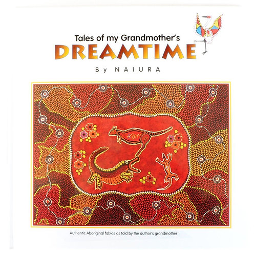 Tales of my Grandmother's Dreamtime - Book 1