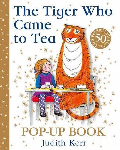 The Tiger Who Came To Tea - 50th Anniversary Pop Up Edition (Hardcover)
