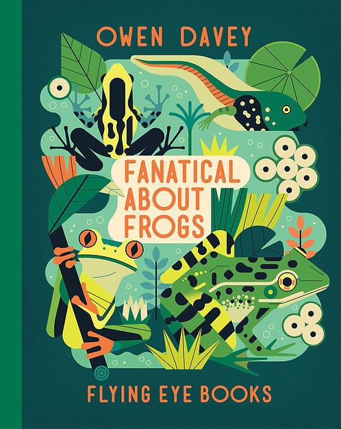 Fanatical about Frogs (Hardcover)
