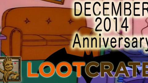 December 2014 Loot Crate Review: ANNIVERSARY!