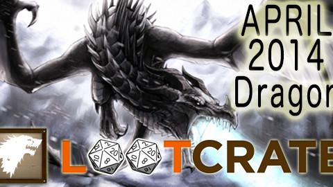 April 2014 Loot Crate Review: Dragon