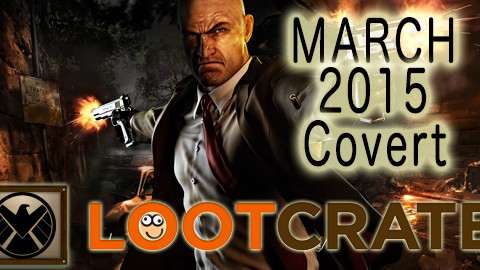 March 2015 Loot Crate Review: COVERT!