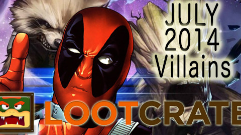 July 2014 Loot Crate Review: Villains!