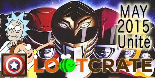 May 2015 Loot Crate Review: UNITE!