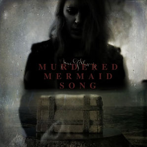 murdered mermaid songALBUM COVER.jpg