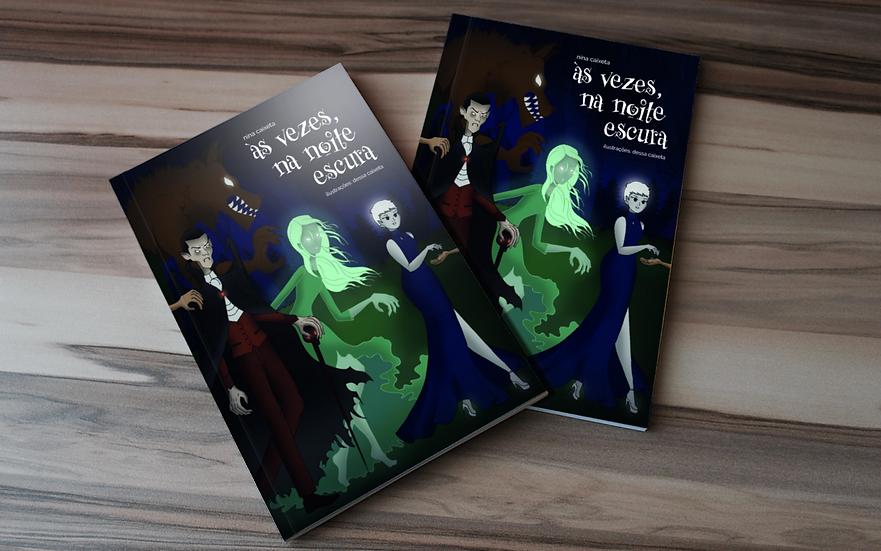 Às vezes, na noite escura: Livro + Print + E-book