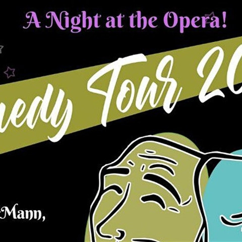 A Night At The Opera! - Comedy Tour 2020
