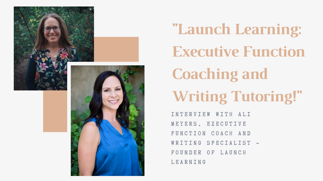 Launch Learning:  Executive Function Coaching and Writing Tutoring