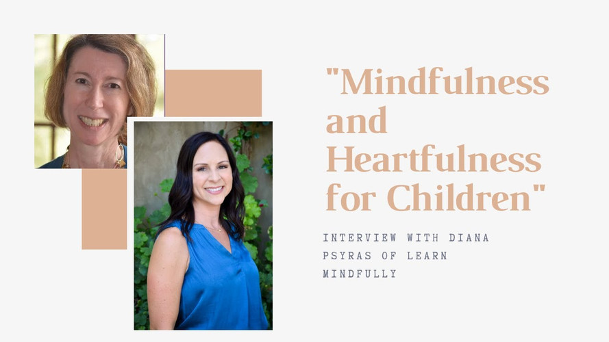 Mindfulness and Heartfulness for Children:  Special Education Tutoring and Distance Learning Support