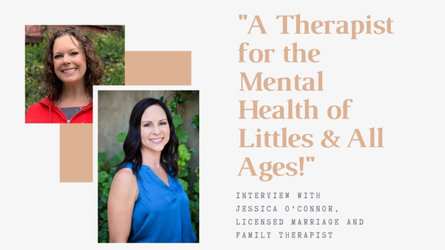 A Therapist for the Mental Health of Littles & Kids of All Ages!