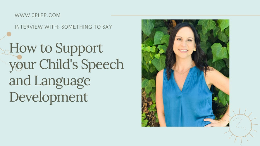 How to Support your Child's Speech and Language Development