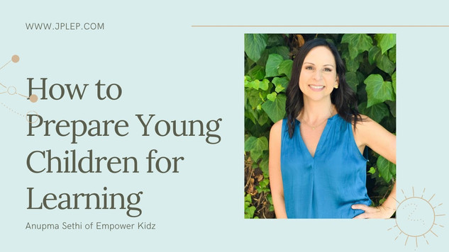 How to Prepare Young Children for Learning