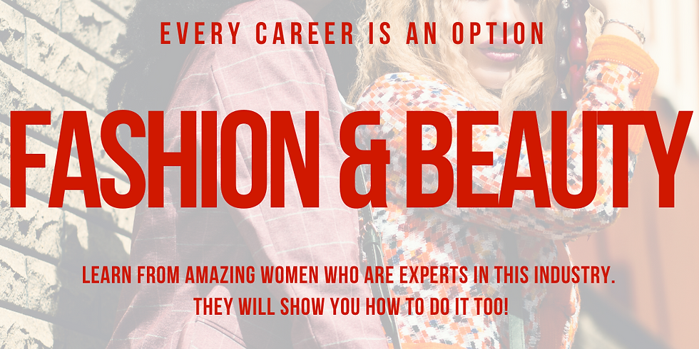 Fashion & Beauty Industry - Insight into careers in this industry