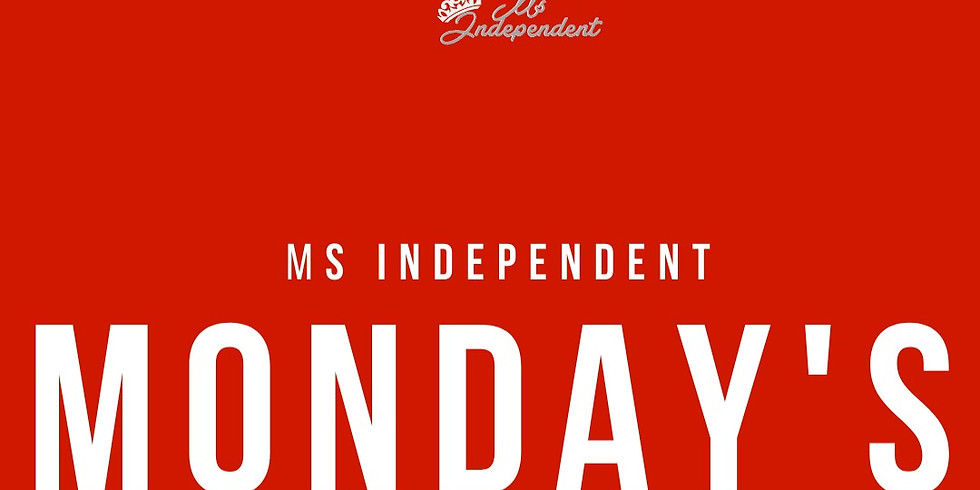 Ms Independent Monday's