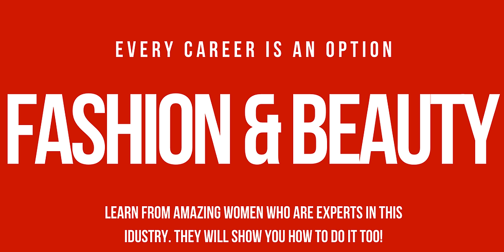 Fashion & Beauty Industry - Every Career is an Option