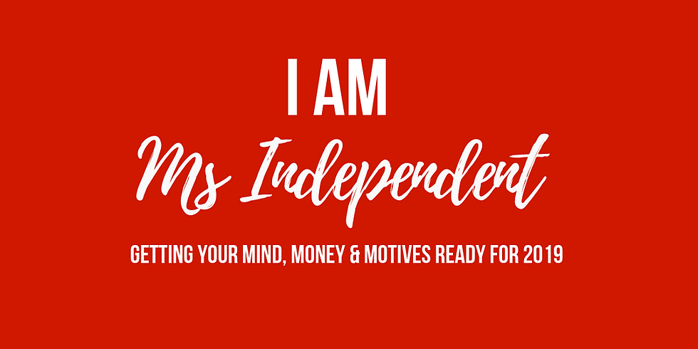 I am Ms Independent