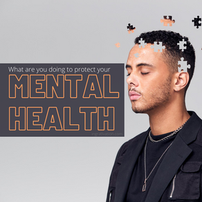 What are you doing to protect and nurture your mental health?