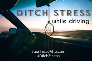 Ditch Stress While Driving 1