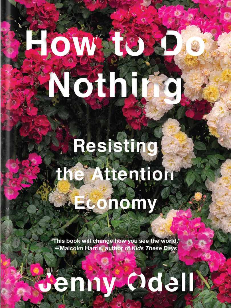 How To Do Nothing by Jennt Odell