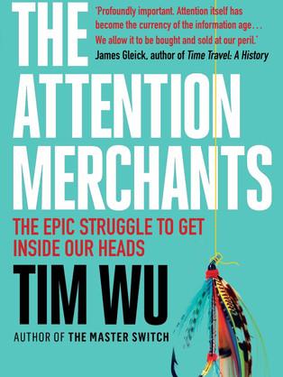 Attention Merchants by Tim Wu