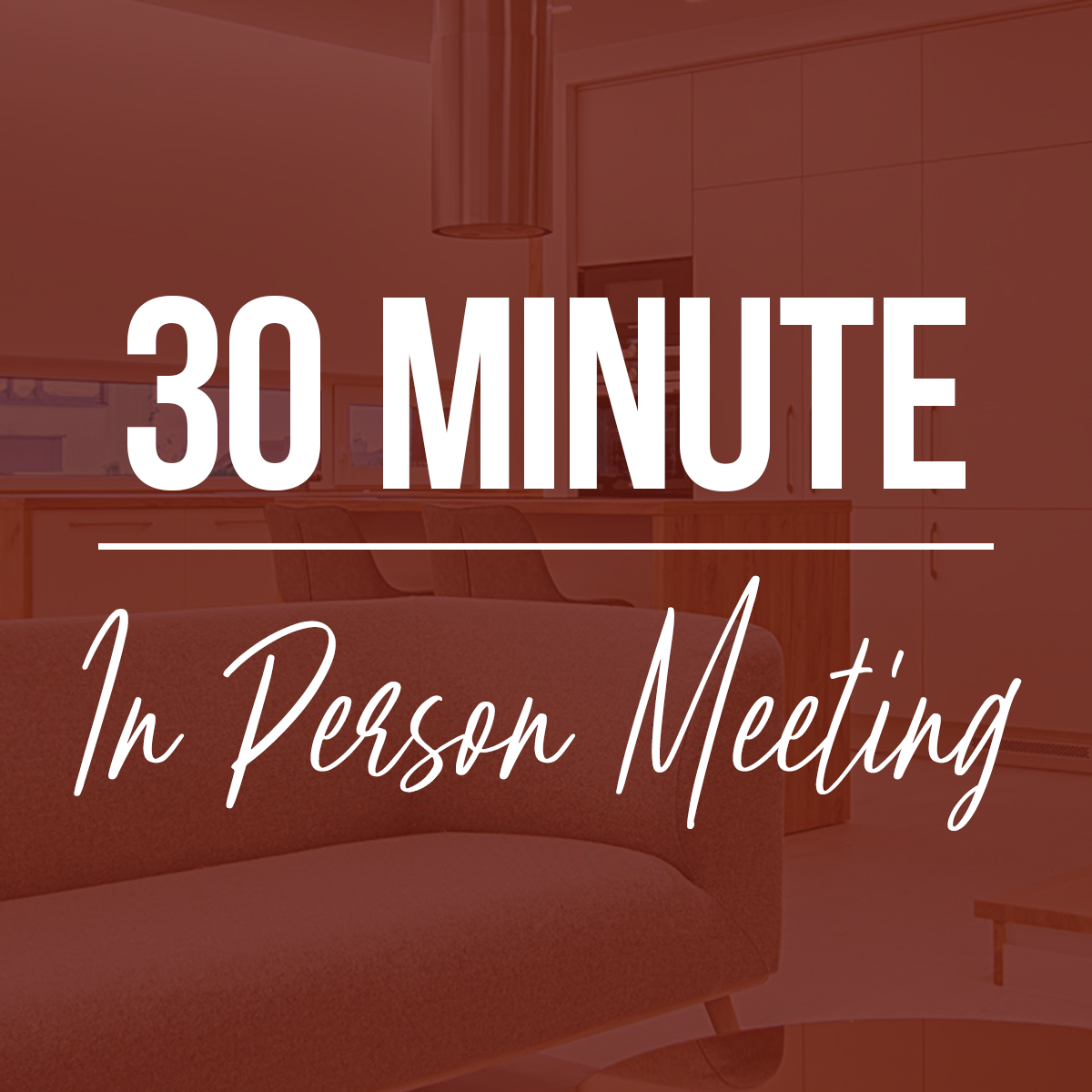 30 Minute In-Person Meeting