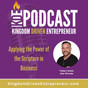 KDE Podcast 254: Applying the Power of the Scripture in Business (Conversation with Alex Miranda)