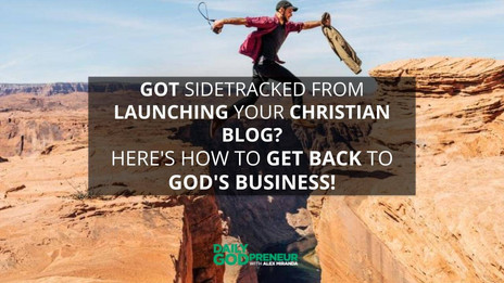 Got Sidetracked from Launching Your Christian Blog?  Here's How to Get Back to God's Bus