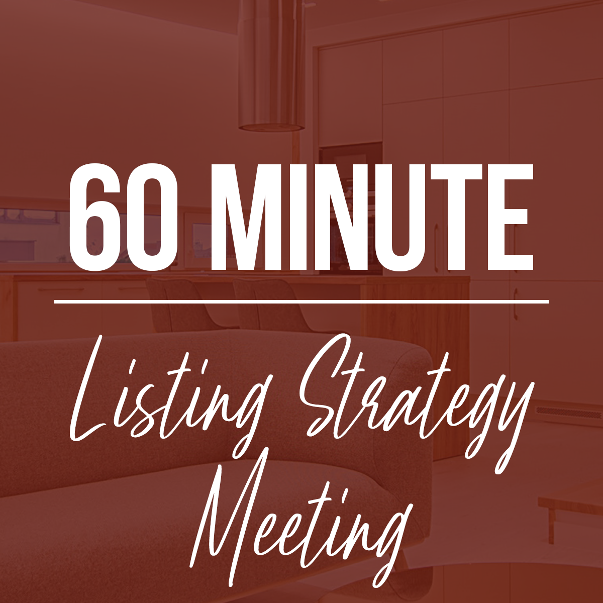 60 Minute Listing Strategy Meeting