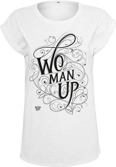 Woman Up White Tee