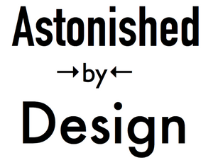 Welcome To Astonished By Design