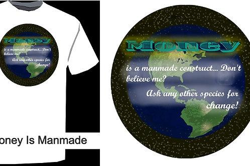 Money is MANMADE 001