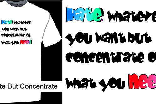 hATE bUT cONCenTrATE
