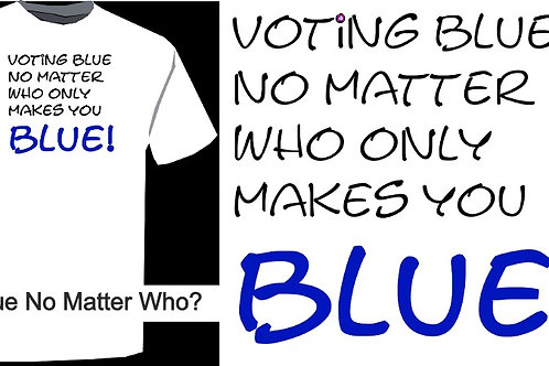 Blue No Matter ... Who?