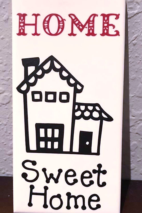"6"" X 3"" Decorative Tile ""Home Sweet Home"""