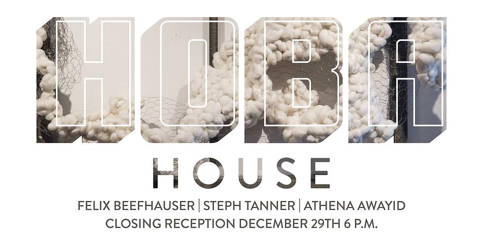 Closing Reception for HOBA House's December Art Exhibit