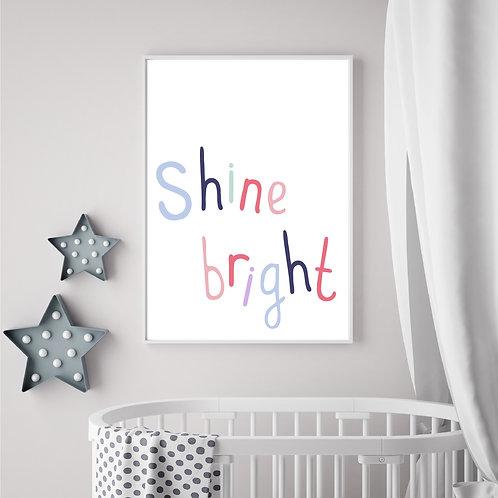 Shine bright print- A4 print
