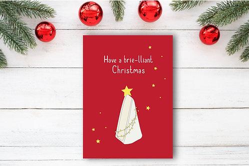 Christmas card- Have a brie-lliant Christmas