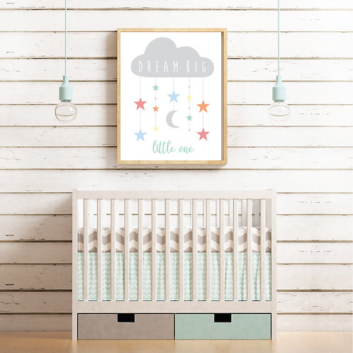 Dream Big Little One Print- pastels & grey