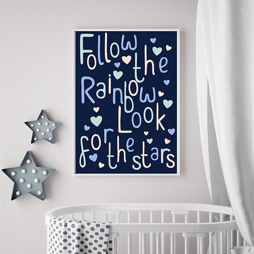 Follow the rainbow look for the stars- A4 print