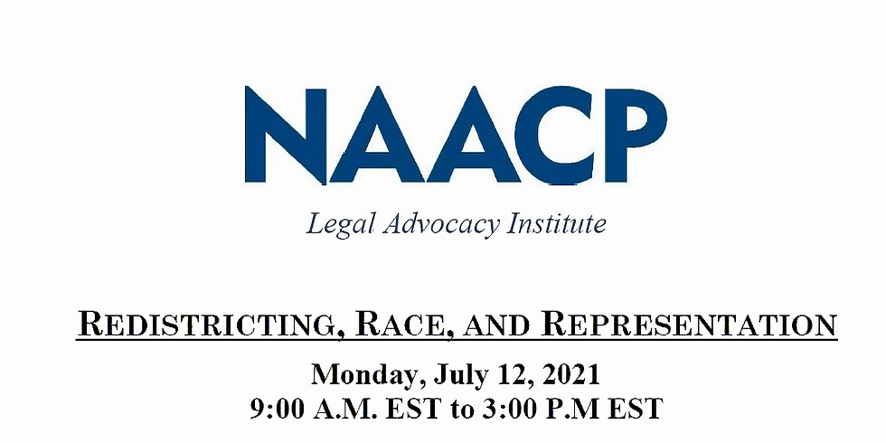 Redistricting, Race and Representation | NAACP Continuing Legal Education (CLE) Program