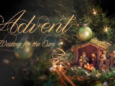Advent 2019: Waiting for The Cure