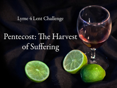 Pentecost: The Harvest of Suffering