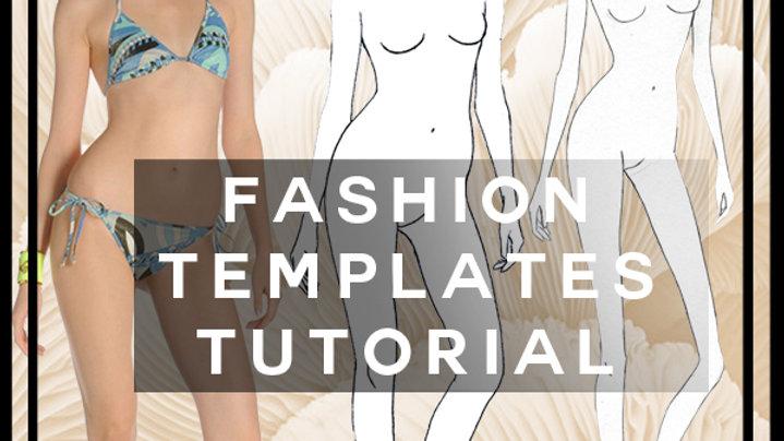 fashion templates tutorial