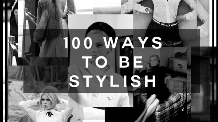 100 ways to be Stylish