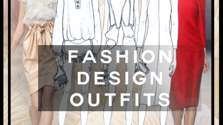 ashion Design Outfits
